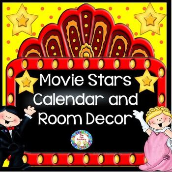 Classroom Decor ~ Room Theme ~ Movie Stars  {Editable}