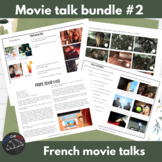 Movie Talk Bundle #2 for French learners