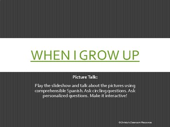 Movie Talk: When I Grow Up (Spanish)