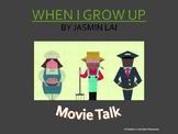 Movie Talk: When I Grow Up (Spanish)