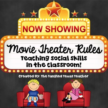 Movie Theater Rules! (social skill rules for the classroom)