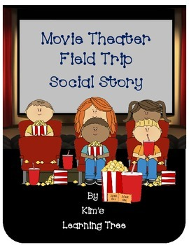 Movie Theater Field Trip Social Story