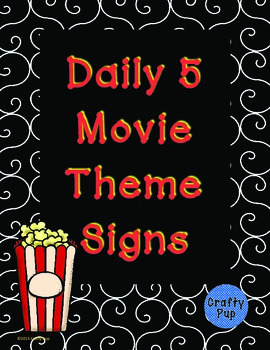 Movie Hollywood Theme Daily 5 Signs in Two Sizes *Updated*