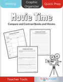 Movie Time: Compare and Contrast Books and Movies