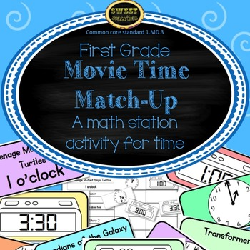 Movie Time Match-Up - a time math station for 1st grade (1.MD.3)