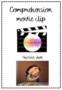 Movie clip comprehension- Last shot