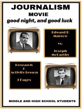 """Journalism Movie: """"good night, and good luck"""" Research and Activity"""