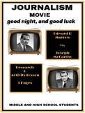 "Journalism Movie: ""good night, and good luck"" Research and"
