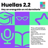 Movie or Picture Talk Unit: Hay un orangután en mi habitación