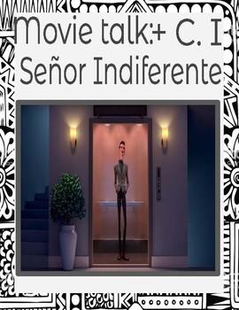 Movie talk: Señor Indiferente scaffolding+ C.I +  a kindness reminder