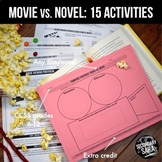 Movie vs. Book Comparison: 15 Activities for Secondary ELA
