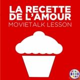MovieTalk Unit: La recette de l'amour (Love Recipe / Reflexive verbs)