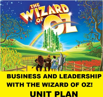 Movies for Business and Leadership Wizard of Oz Classroom Movie Guide Unit Plan
