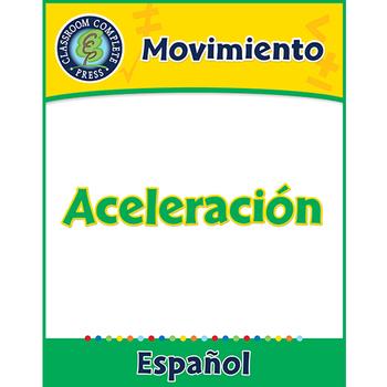 Movimiento: Aceleración Gr. 5-8