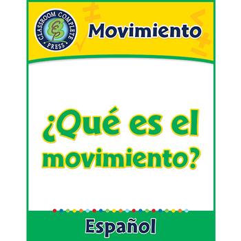 Movimiento: ¿Qué es el movimiento? Gr. 5-8