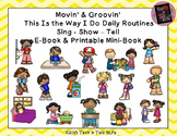 Movin' & Groovin' - This is the Way I Do Daily Routines