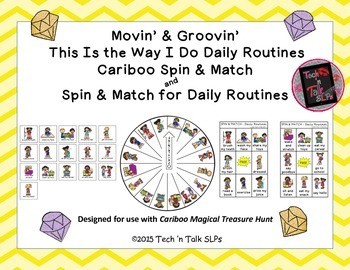 Movin & Groovin' This is the Way I Do Daily Routines - Cariboo  & Spin & Match