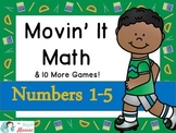 Movin' It Math Numbers 1-5: Number recognition, subitizing, comparing