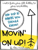 Movin' On Up! The top 10 things you should know about your