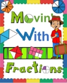 Movin' With FRACTIONS