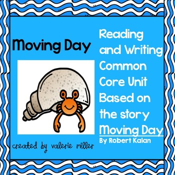 Moving Day -Common Core Unit
