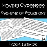 Moving Expenses - Systems of Equations - Editable Task Cards