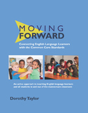 Moving Forward: Connecting English Language Learners with Common Core Standards