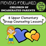 Incarcerated Parents Small Group Lessons for Kids with Parents in Prison or Jail