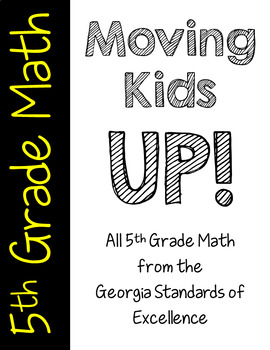 Moving Kids UP! 5th Grade Mathematics Bundle