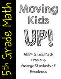 Moving Kids UP! 5th Grade Mathematics Bundle