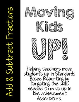 Moving Kids UP! Add and Subtract Fractions