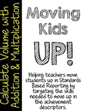 Moving Kids UP! Calculate Volume with Addition and Multiplication