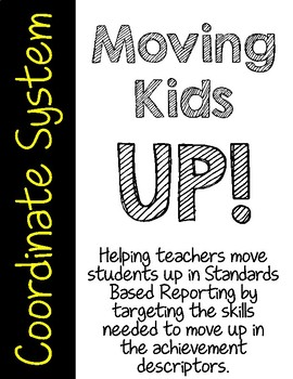 Moving Kids UP! Coordinate System