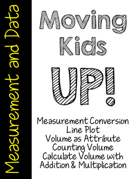 Moving Kids UP! Measurement and Data Packet