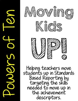 Moving Kids UP! Powers of Ten