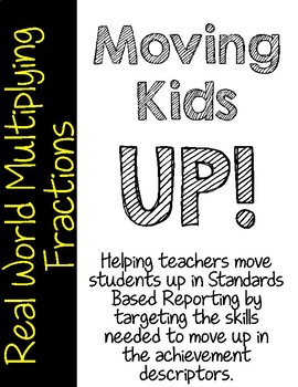 Moving Kids UP! Real World Multiplying Fractions