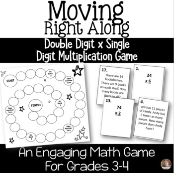 Moving Right Along: Single Digit Times Double Digit Multiplication Game