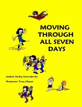 Moving Through All Seven Days of the Week