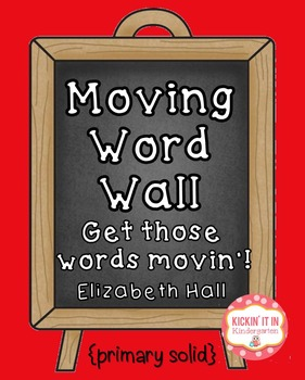 Moving Word Wall {Solid Primary}