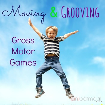 Moving and Grooving Motor Games and Brain Breaks