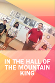 Moving to Music! (In the Hall of the Mountain King)
