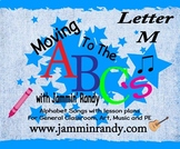 Moving to the Alphabet - Letter M