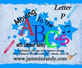 Moving to the Alphabet - Letter P