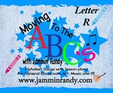 Moving to the Alphabet - Letter R