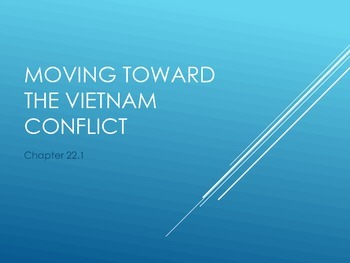 Moving toward the Vietnam Conflict