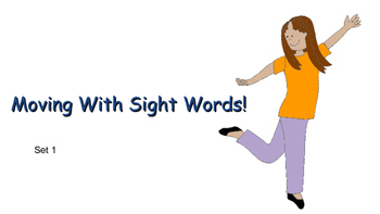 Moving with Sight Words - Set 1