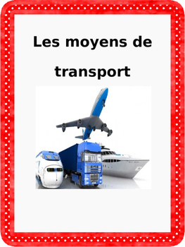 French: Moyens de transport: Cartes éclairs, Core & PR French Immersion PRIMAIRE