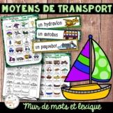 Moyens de transport - Mur de mots et lexique - French Transportation