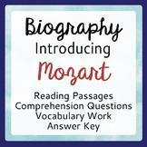 Mozart: An Introduction, Informational Texts, Activities Grades 7-9