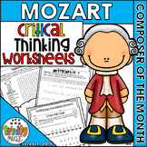 Mozart Critical Thinking Worksheets (Composer of the Month)